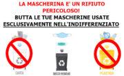 RICORDA DI GETTARE LE TUE MASCHERINE USATE NELLA RACCOLTA DELL'INDIFFERENZIATO